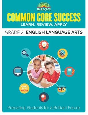Barron's Common Core Success Grade 2 ELA Workbook - Core Success Workbook (Paperback)