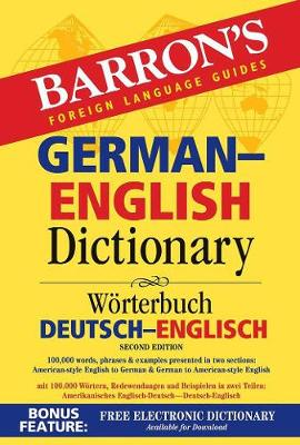 Barron's German-English Dictionary - Barron's Bilingual Dictionaries (Paperback)