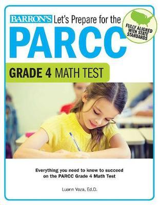 Let's Prepare for the PARCC Grade 4 Math Test - Let's Prepare for the PARCC Tests (Paperback)