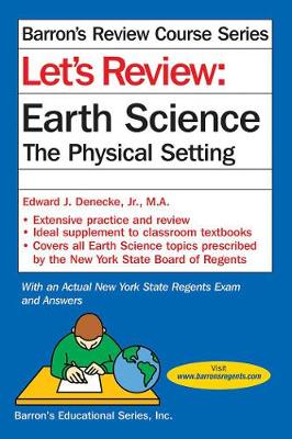 Let's Review Earth Science: The Physical Setting - Barron's Regents NY (Paperback)