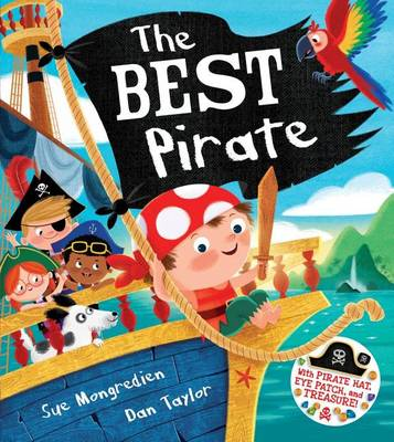 The Best Pirate: With Pirate Hat, Eye Patch, and Treasure! (Paperback)