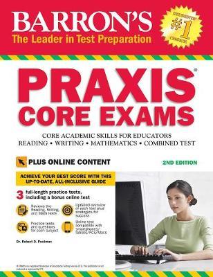 PRAXIS Core Exams: Core Academic Skills for Educators - Barron's Test Prep (Paperback)