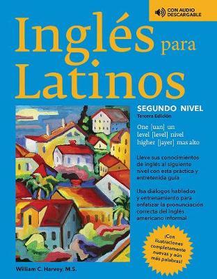 Ingles para Latinos, Level 2 - Barron's Foreign Language Guides (Paperback)