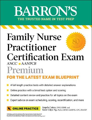 Family Nurse Practitioner Certification Exam: With 4 Practice Tests - Barron's Test Prep (Paperback)