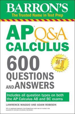 Barron's AP Q&A Calculus: 600 Questions and Answers - Barron's AP (Paperback)