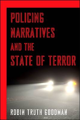 Policing Narratives and the State of Terror (Hardback)