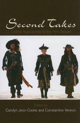 Second Takes: Critical Approaches to the Film Sequel - SUNY series, Horizons of Cinema (Paperback)