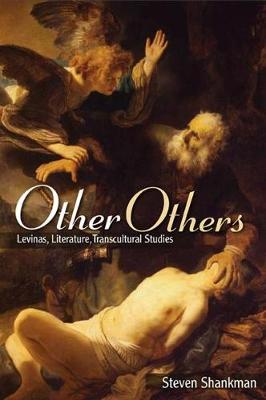 Other Others: Levinas, Literature, Transcultural Studies - SUNY series in Contemporary Jewish Thought (Paperback)