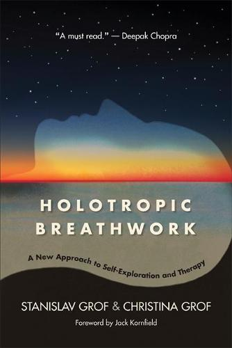 Holotropic Breathwork: A New Approach to Self-Exploration and Therapy - SUNY series in Transpersonal and Humanistic Psychology (Paperback)