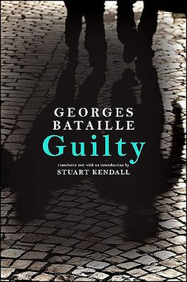 Guilty - SUNY series in Contemporary French Thought (Hardback)