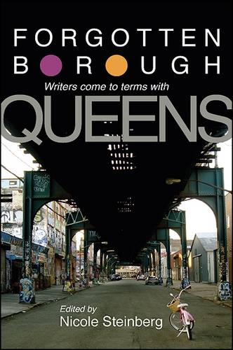 Forgotten Borough: Writers Come to Terms with Queens (Paperback)