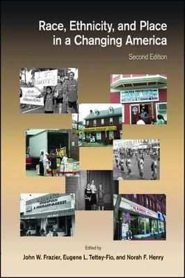 Race, Ethnicity, and Place in a Changing America (Paperback)