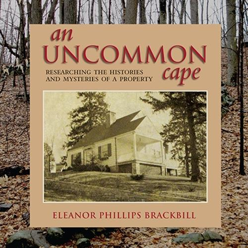 An Uncommon Cape: Researching the Histories and Mysteries of a Property (Hardback)