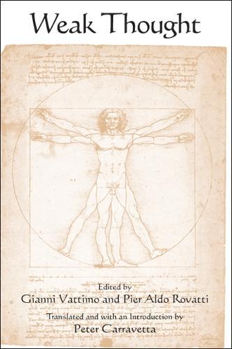 Weak Thought - SUNY series in Contemporary Italian Philosophy (Hardback)