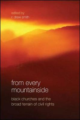From Every Mountainside: Black Churches and the Broad Terrain of Civil Rights (Hardback)