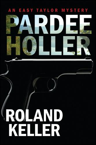 Pardee Holler: An Easy Taylor Mystery (Paperback)