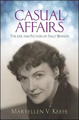 Casual Affairs: The Life and Fiction of Sally Benson (Paperback)