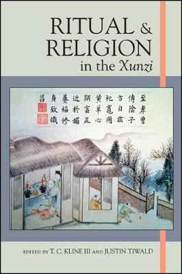 Ritual and Religion in the Xunzi - SUNY series in Chinese Philosophy and Culture (Hardback)