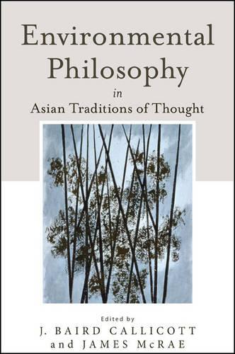 Environmental Philosophy in Asian Traditions of Thought (Paperback)