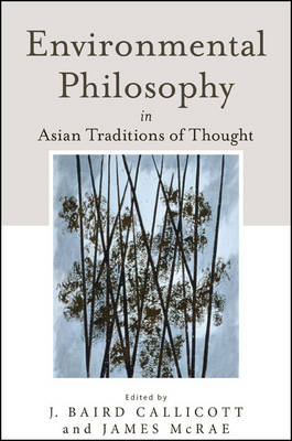 Environmental Philosophy in Asian Traditions of Thought (Hardback)