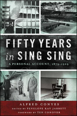 Fifty Years in Sing Sing: A Personal Account, 1879-1929 (Paperback)
