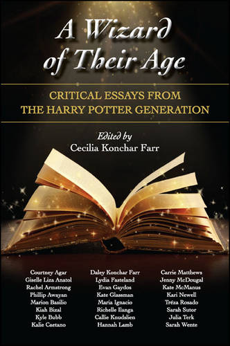 A Wizard of Their Age: Critical Essays from the Harry Potter Generation (Hardback)