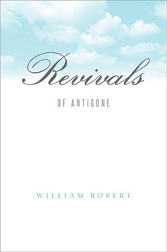 Revivals: Of Antigone (Hardback)