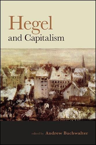 Hegel and Capitalism (Hardback)