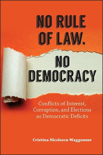 No Rule of Law, No Democracy: Conflicts of Interest, Corruption, and Elections as Democratic Deficits (Paperback)