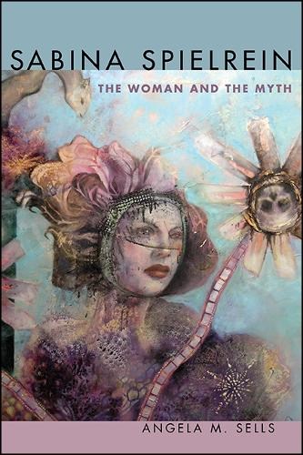 Sabina Spielrein: The Woman and the Myth (Paperback)