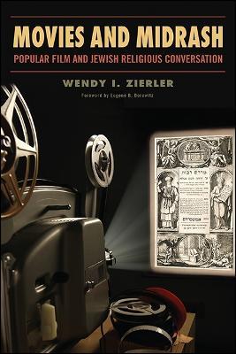 Movies and Midrash: Popular Film and Jewish Religious Conversation (Hardback)