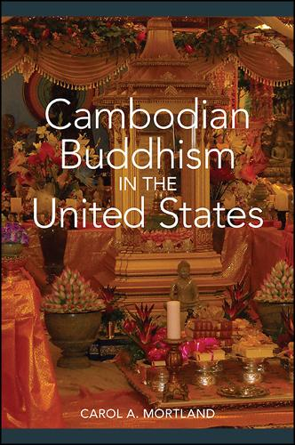 Cambodian Buddhism in the United States (Hardback)
