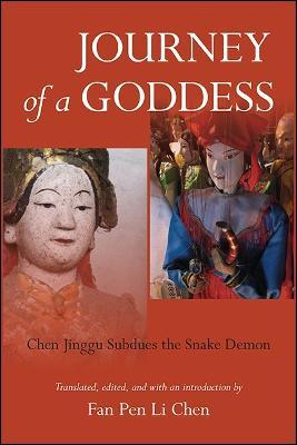 Journey of a Goddess: Chen Jinggu Subdues the Snake Demon (Hardback)