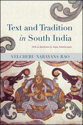 Text and Tradition in South India - SUNY series in Hindu Studies (Hardback)