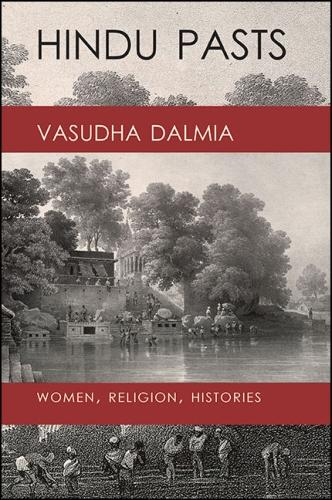 Hindu Pasts: Women, Religion, Histories (Hardback)