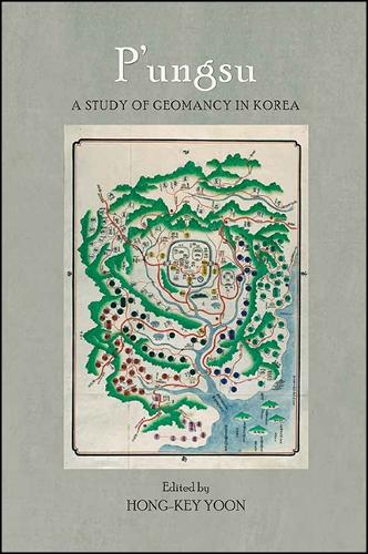 P'ungsu: A Study of Geomancy in Korea (Paperback)