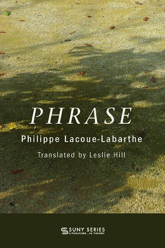 Phrase - SUNY series, Literature . . . in Theory (Hardback)