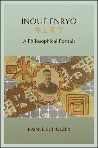 Inoue Enryo: A Philosophical Portrait (Paperback)