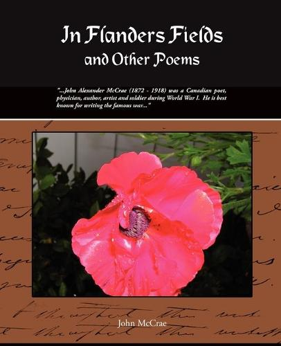 In Flanders Fields and Other Poems (Paperback)