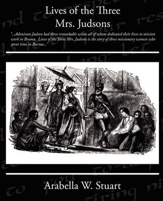Lives of the Three Mrs Judsons (Paperback)