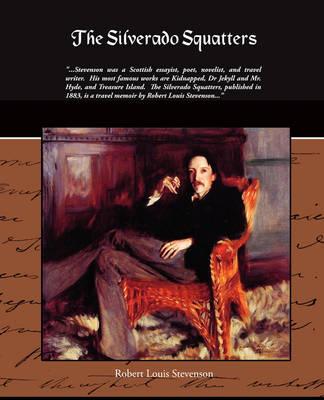 The Silverado Squatters (Paperback)