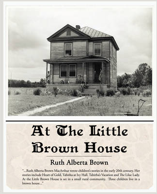 At the Little Brown House (Paperback)