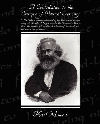 A Contribution to the Critique of Political Economy (Paperback)