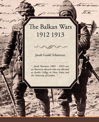 The Balkan Wars 1912 1913 (Paperback)