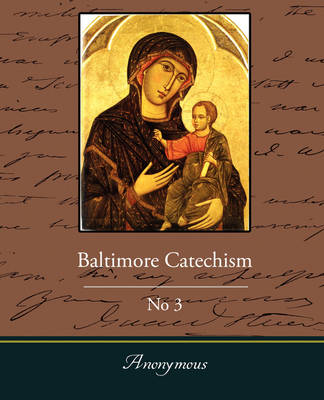 Baltimore Catechism No3 (Paperback)