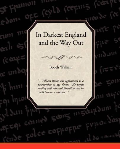 In Darkest England and the Way Out (Paperback)