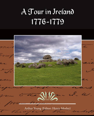 A Tour in Ireland 1776-1779 (Paperback)