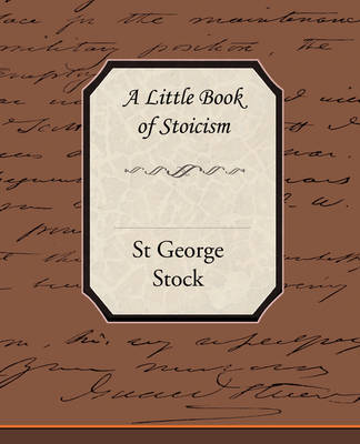 A Little Book of Stoicism (Paperback)