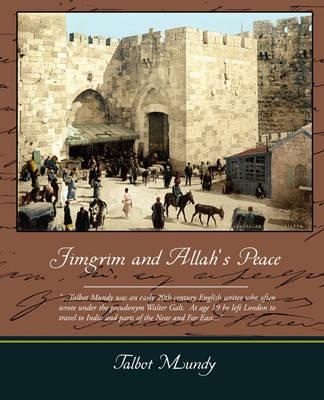 Jimgrim and Allah S Peace (Paperback)