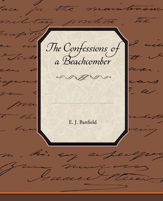 The Confessions of a Beachcomber (Paperback)
